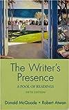 McQuade, Donald: Writer's Presence 5e & ix visual exercises
