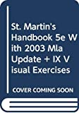 Lunsford, Andrea A.: St. Martin's Handbook 5e cloth with 2003 MLA Update & ix visual exercises