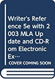 Hacker, Diana: Writer's Reference 5e with 2003 MLA Update and CD-Rom Electronic Exercises: for Writer's Reference 5e and CD-Rom IX and Patterns for College Writing ... Picture and Comment for Writer's Reference 5e