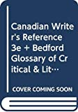 Hacker, Diana: Canadian Writer's Reference 3e and Bedford Glossary of Critical & Literary: Terms 2e