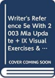 Hacker, Diana: Writer's Reference 5e with 2003 MLA Update & ix visual exercises & Writing about Literature 5e