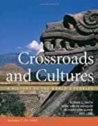 Crossroads and Cultures: A History of the…
