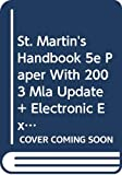 Lunsford, Andrea A.: St. Martin's Handbook 5e paper with 2003 MLA Update &Electronic Exercises & Comment & Fields of Reading 7e