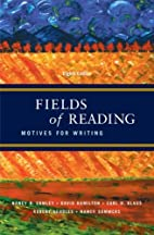 Fields of Reading: Motives for Writing by…