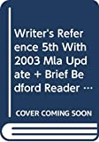 Hacker, Diana: Writer's Reference 5e with 2003 MLA Update & Brief Bedford Reader 9e & Comment for Writer's Reference 5e