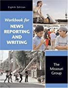 Workbook for News Reporting and Writing by…