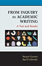 From Inquiry to Academic Writing: A Text and…