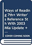 Bartholomae, David: Ways of Reading 7e & Writer's Reference 5e with 2003 MLA Update & CDR Exercises