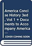 Henretta, James A.: merica A Concise History 3e V1 & Documents to Accompany Americas History 5e V1 & Cherokee Removal 2e
