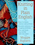 Righetti, Maggie: Knitting in Plain English