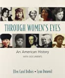 DuBois, Ellen Carol: Through Women's Eyes & Women's Magazines 1940-1960 & Attitudes Toward Sex in Antebellum America