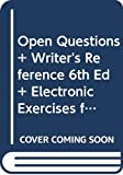 Anderson, Chris: Open Questions & Writer's Reference 6e & Electronic Exercises for Writer's Reference 6e