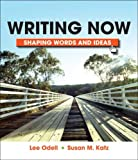 Odell, Lee: Writing Now: Shaping Words and Images