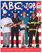 ABC of Jobs by Roger Priddy
