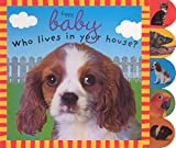 Priddy Books Staff: Who Lives in Your House?
