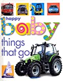 Priddy, Roger: Happy Baby Things That Go