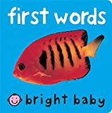 Priddy, Roger: Bright Baby First Words