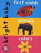 Slipcase 3: First Words, Animals, Colors by…