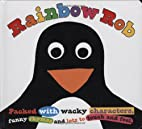 Rainbow Rob (Touch and Feel Picture Books)…
