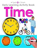 Priddy, Roger: Wipe Clean Early Learning Activity Book - Time