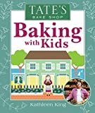 Priddy, Roger: Tate's Bake Shop Baking with Kids
