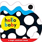 Hello Baby: Baby Grip by Roger Priddy