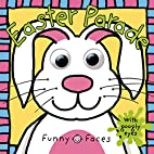 Funny Faces: Easter Parade by Roger Priddy