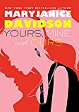 Davidson, MaryJanice: Yours, Mine, and Ours (FBI, Book 2)