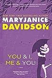 Davidson, MaryJanice: You and I, Me and You
