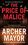 Mayor, Archer: The Price of Malice (Joe Gunther)