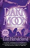 Handeland, Lori: Dark Moon (Night Creature Novels)