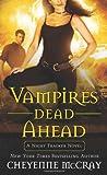 McCray, Cheyenne: Vampires Dead Ahead: A Night Tracker Novel
