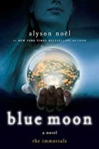 Blue Moon by Alyson Noël