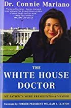 The White House Doctor: Behind the Scenes…
