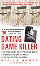 The Dating Game Killer: The True Story of a…