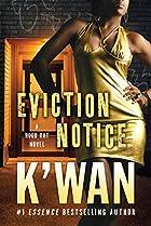 Eviction Notice: A Hood Rat Novel by…