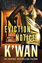 Eviction Notice: A Hood Rat Novel by…