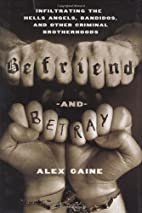 Befriend and Betray: Infiltrating the Hells…