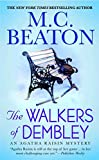 Beaton, M. C.: The Walkers of Dembley (Agatha Raisin Mysteries)