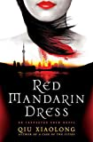 Xiaolong, Qiu: Red Mandarin Dress: An Inspector Chen Novel (Inspector Chen Novels)