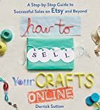 How to Sell Your Crafts Online: A…