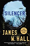 Hall, James W.: Silencer