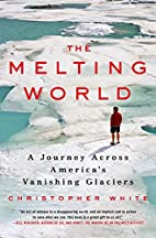 The Melting World: A Journey Across…