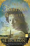 Erickson, Carolly: The Tsarina's Daughter (Reading Group Gold)