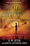 Jeter, K. W.: Death's Apprentice: A Grimm City Novel