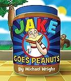 Wright, Michael: Jake Goes Peanuts