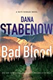Stabenow, Dana: Bad Blood (Kate Shugak)