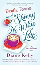 Death, Taxes, and a Skinny No-Whip Latte by…