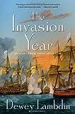 Lambdin, Dewey: The Invasion Year: An Alan Lewrie Naval Adventure (Alan Lewrie Naval Adventures)