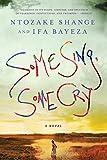 Shange, Ntozake: Some Sing, Some Cry: A Novel